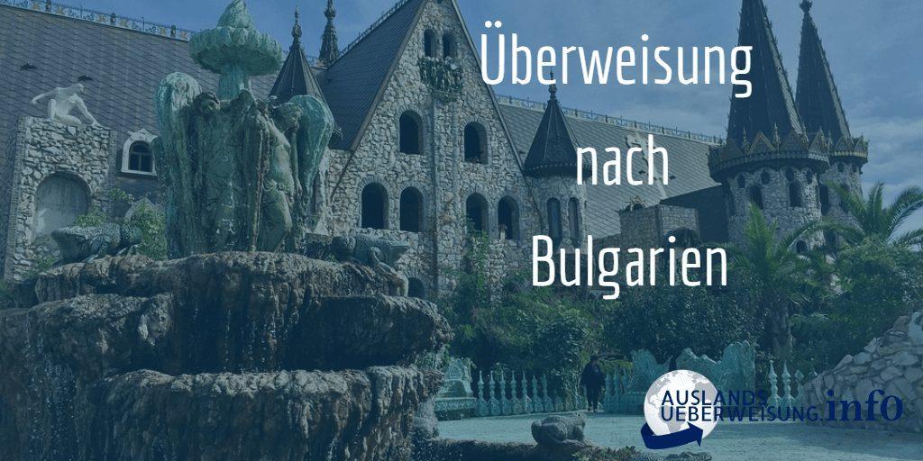 Überweisung nach Bulgarien